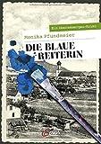 Die Blaue Reiterin von Monika Pfundmeier