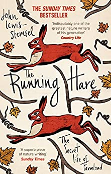 The Running Hare: The Secret Life of Farmland by [John Lewis-Stempel]