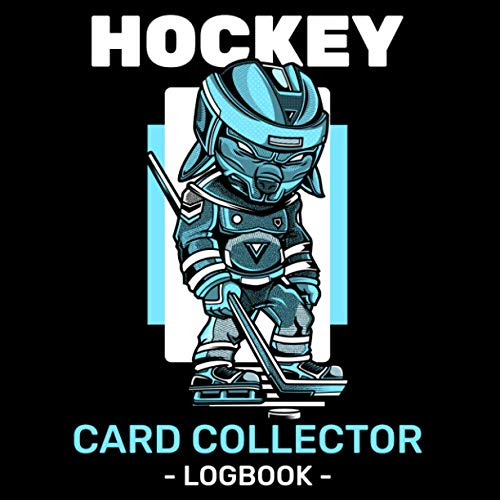 Hockey Card Collector Logbook: Ice Hockey Sport Trading Card Collector Journal, Hockey Card Inventory Tracking, Record Keeping Log Book To Help Organize Collectable Sporting Cards
