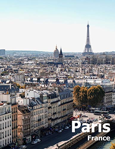 Paris France: Coffee Table Photography Travel Picture Book Album Of A French Country And City In Western Europe Large Size Photos Cover