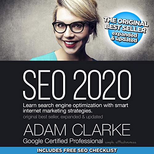 SEO 2019: Learn Search Engine Optimization with Smart Internet Marketing Strategies Audiobook By Adam Clarke cover art