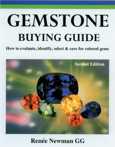Gemstone Buying Guide: How to Evaluate, Identify, Select, and Care for...