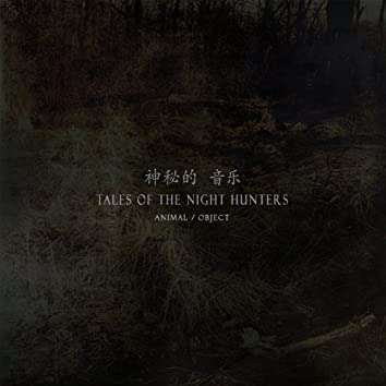 Tales of the Night Hunters