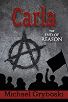 Carla: The End of Reason