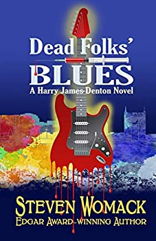 Dead Folks' Blues (Harry James Denton Series) (Volume 1) 1732189900 Book Cover