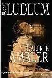 L'Alerte Ambler (Grand Format) (French Edition)