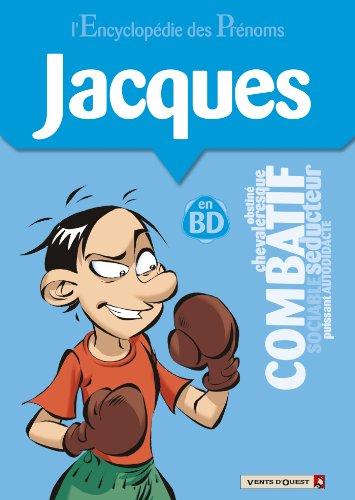 L'Encyclopédie des prénoms - Tome 27 : Jacques