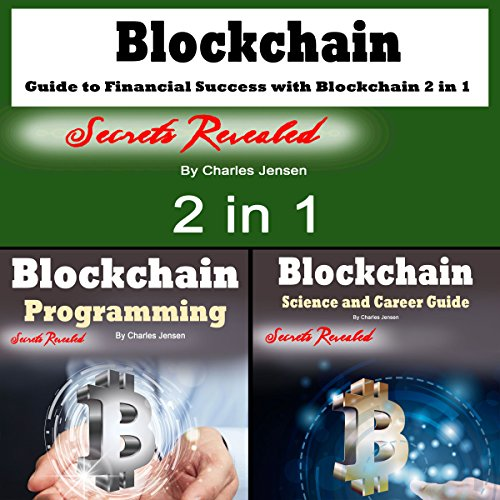 Blockchain: Guide to Financial Success with Blockchain 2-in-1 audiobook cover art