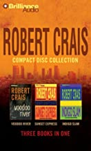 Robert Crais CD Collection 3: Voodoo River, Sunset Express, Indigo Slam (Elvis Cole/Joe Pike Series)