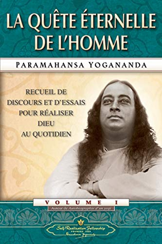 Man's Eternal Quest (French) (French Edition)