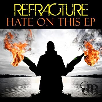 Hate On This E.P