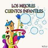 Los Mejores Cuentos Infantiles, Vol. 1