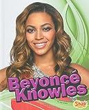 Beyoncé Knowles (Star Biographies)