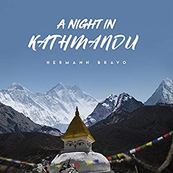 A Night in Kathmandu