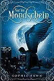 Nur im Mondschein (German Edition)