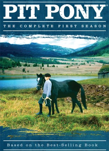 Pit Pony: Season 1: Based on the Best-Selling Book
