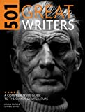 501 Great Writers: A Comprehensive Guide to the Giants of Literature