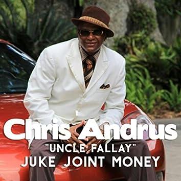 Juke Joint Money