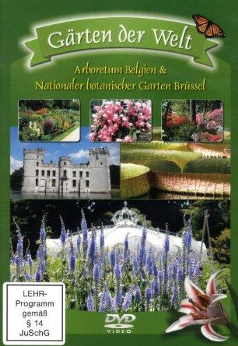 Gärten der Welt - Arboretum Belgien & Nationaler botanischer Garten Brüssel
