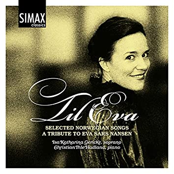 Til Eva - Selected Norwegian Songs - A Tribute to Eva Sars Nansen