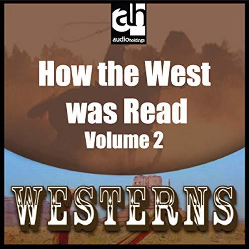 Couverture de How the West was Read, Volume 2