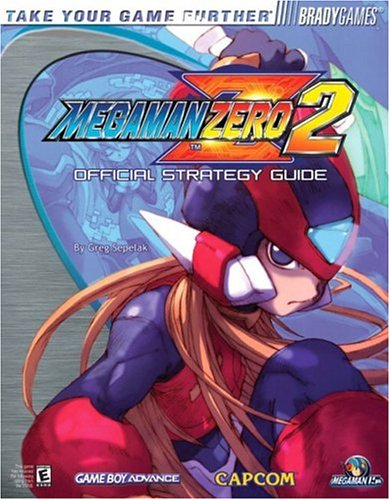 Mega Man? Zero 2 Official Strategy Guide