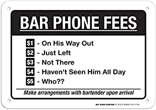 Bar Phone Fees Funny Sign - 10