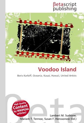Voodoo Island: Boris Karloff, Oceania, Kauai, Hawaii, United Artists