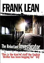 The Reluctant Investigator