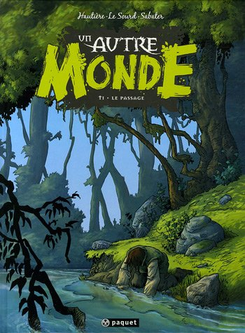 Un autre monde, Tome 1 : Le passage