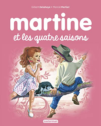 Les albums de Martine: Martine et les quatre saisons (Albums, 11)
