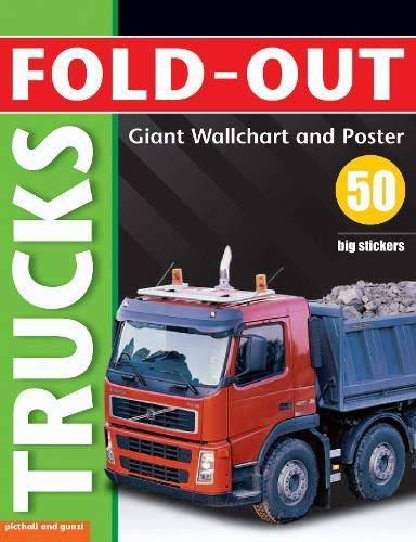 Fold-Out Trucks: Giant Wallchart and Poster Plus 50 Big Stickers