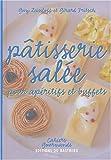 Pâtisserie salée - Pour apéritifs et buffets