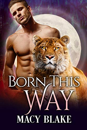Born This Way: A Paranormal Fated Mates Romance