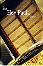 The Hey Paula Story: The Amazing story behind the no. 1 smash hit of 1963