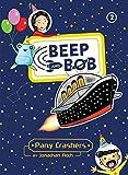 Party Crashers (Beep and Bob Book 2) (English Edition)