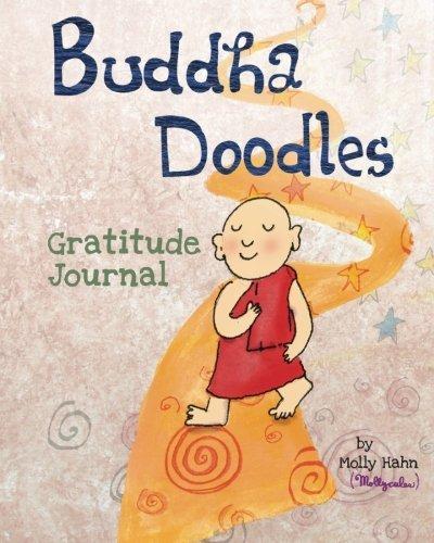 Buddha Doodles Gratitude Journal by Molly Hahn (2013-06-25)