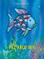El Pez Arco Iris (Rainbow Fish)