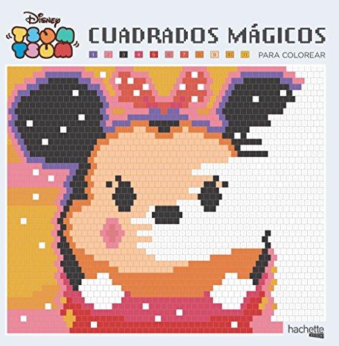 Cuadrados mágicos para colorear. Disney Tsum Tsum (Hachette Heroes - Disney - Arteterapia)
