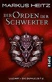 Markus Heitz: Der Orden der Schwerter