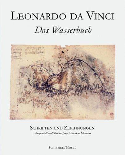 Leonardo da Vinci: Das Wasserbuch: Schriften und Zeichnungen