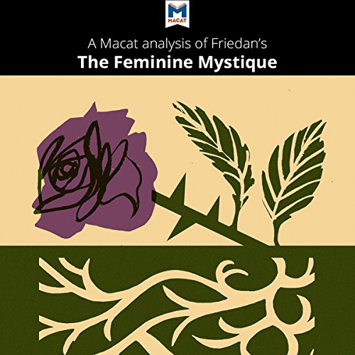 A Macat Analysis of Betty Friedan's The Feminine Mystique audiobook cover art