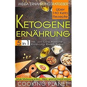 buy  KETOGENE ERNÄHRUNG: Mega Ernährungsratgeber 5 in ... Books