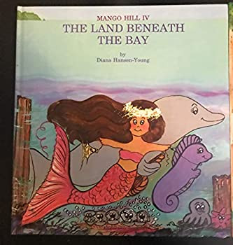 The Land Beneath the Bay 0925987107 Book Cover