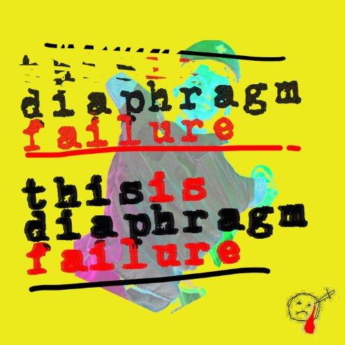 This Is Diaphragm Failure