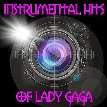 Instrumental Hits Of Lady GaGa