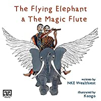The Flying Elephant & The Magic Flute