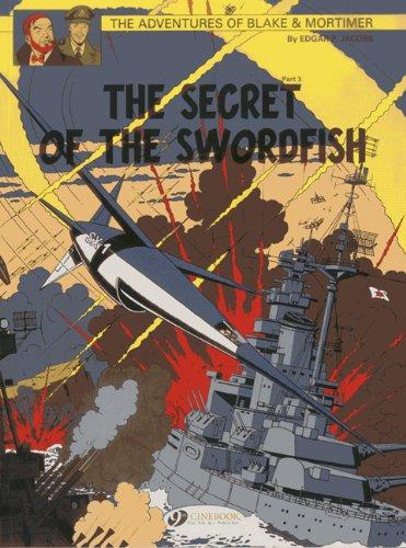 Blake & Mortimer, Tome 17 : The Secret of the Swordfish : Part 3, SX1 strikes back