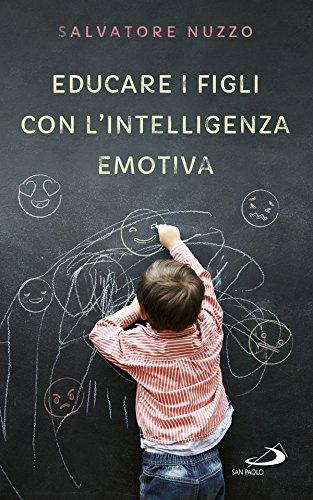 Educare i figli con l'intelligenza emotiva