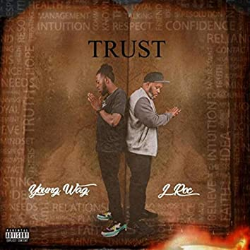 Trust (feat. J Roc)